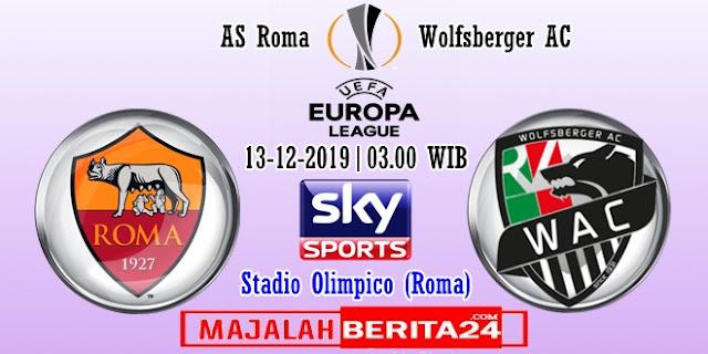 Prediksi AS Roma vs Wolfsberger AC — 13 Desember 2019
