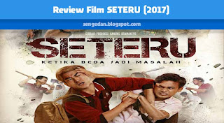 Review Film SETERU (2017)