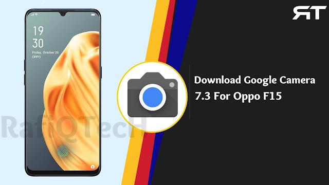 تحميل Google Camera 7.3 لهاتف Oppo F15