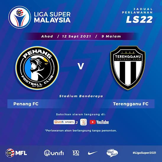 Siaran Langsung Penang vs Terengganu 12.9.2021