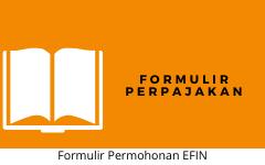 Formulir Permohonan EFIN
