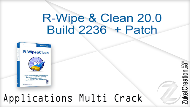 R-Wipe & Clean 20.0 Build 2236 + Patch  |  19 MB