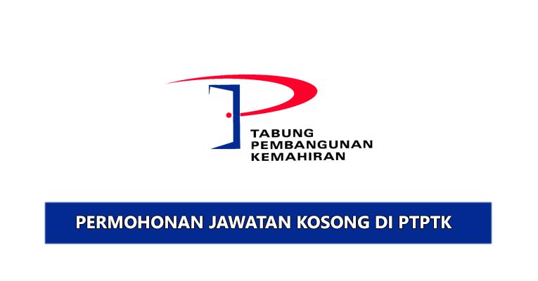 Jawatan Kosong di Perbadanan Tabung Pembangunan Kemahiran PTPK