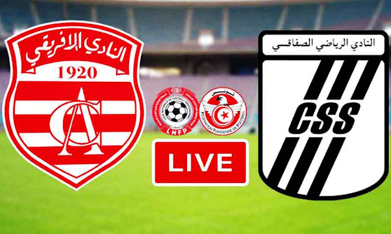 Match Club Africain VS Club Sportif Sfaxien Live Stream