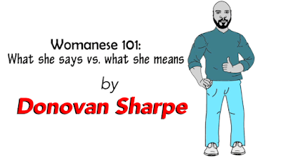 """@DonovansDen is offering a class on """"Speaking #Womanese""""  If you are TRUE NOOB to dating it would be worth the price to learn these basics.  Use """"CAPITALISM25"""" to get 25% off. https://donovansharpe.com/courses/womanese-101-aaron/"""