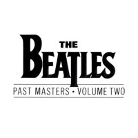 Worst to Best: The Beatles: 6. Past Masters, Volume Two