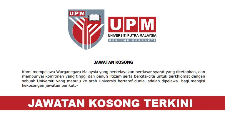 Kekosongan Terkini di Universiti Putra Malaysia (UPM
