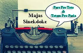 Pengertian Majas Sinekdoke Beserta Contoh  Pengertian Majas Sinekdoke Beserta Contoh (Pars Pro Toto dan Totem Pro Parie)
