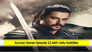 Kurulus Osman season 1 Episode 22 Urdu Subtitles