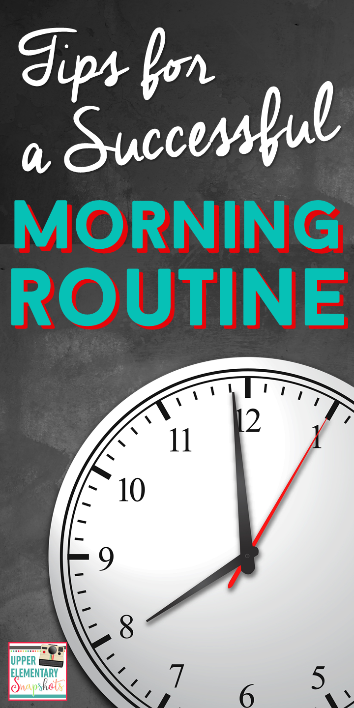 Morning Routines for a Successful Classroom | Upper