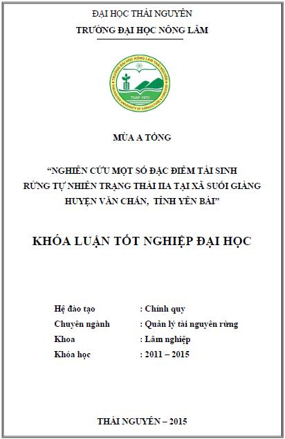 Nghiên cứu một số đặc điểm tái sinh rừng tự nhiên trạng thái IIA tại xã Suối Giàng huyện Văn Chấn tỉnh Yên Bái