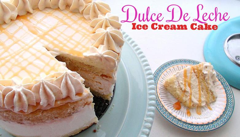 02 am caramel dulce de leche ice cream cake ice cream cake ice cream ...