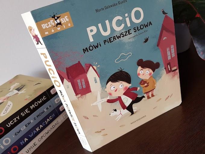 Pucio mówi pierwsze słowa. Pucio i ćwiczenia z mówienia. Pucio na wakacjach.
