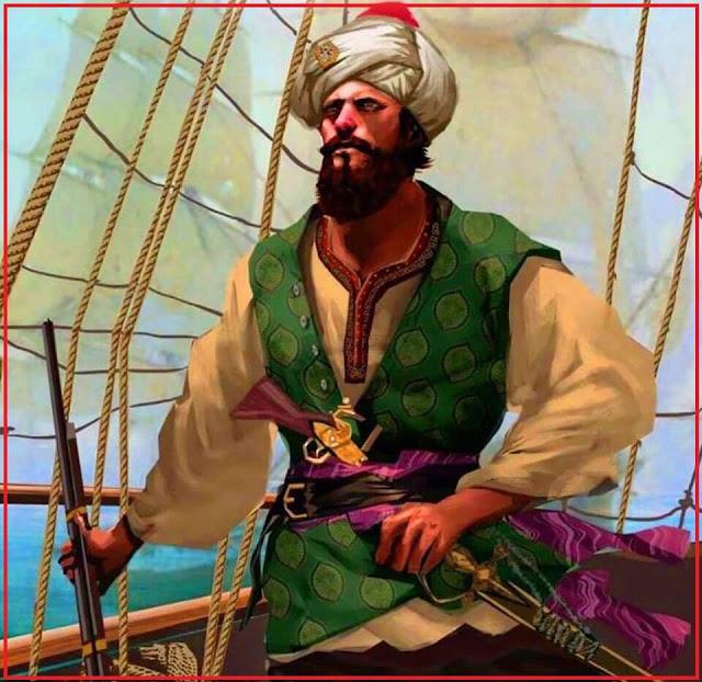 شهرة البحار عروج برباروسا في الجهاد في سبيل الله تعرف علي قصته وخوف الكفار منه