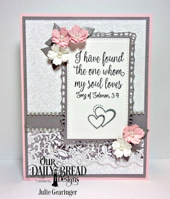 Our Daily Bread Designs, Happily Ever After, Lavish Layers, Pierced Rectangles Dies, Bitty Blossoms Dies, Wedding Wishes 6x6 Paper Pad, Designed by Julie Gearinger