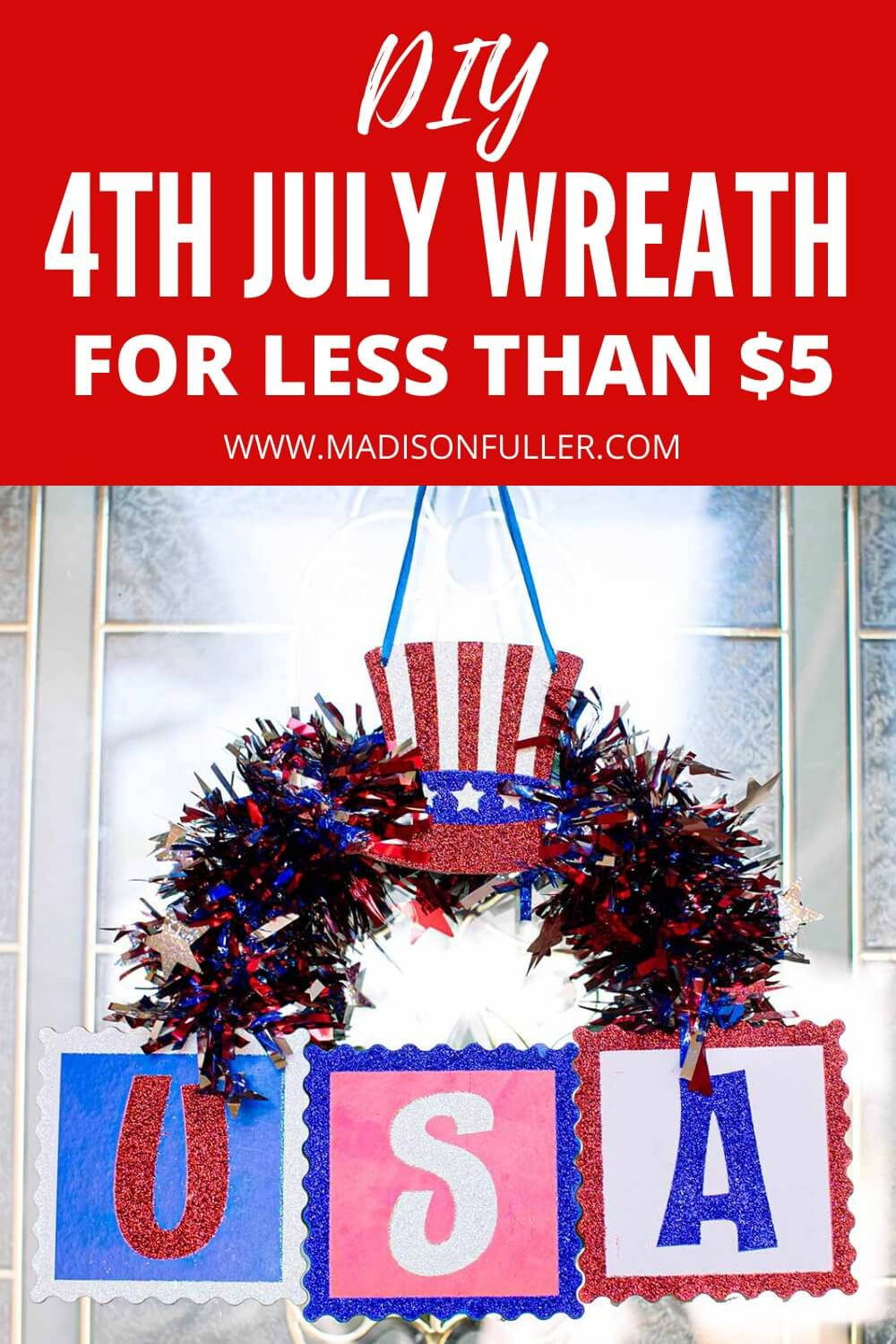 DIY 4th July Wreath For Less Than $5