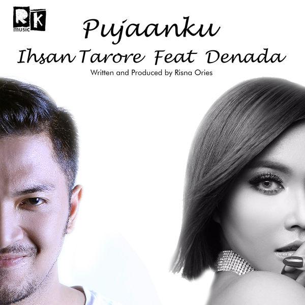 Ihsan Tarore - Pujaanku (feat. Denada)