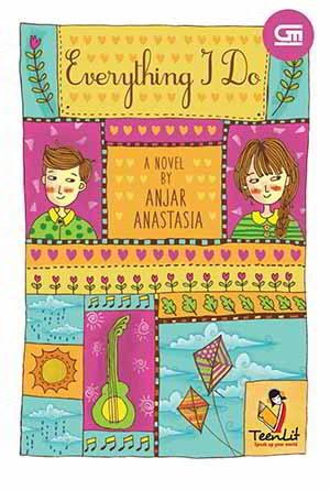 Everything I Do PDF Karya Anjar Anastasia Everything I Do PDF Karya Anjar Anastasia