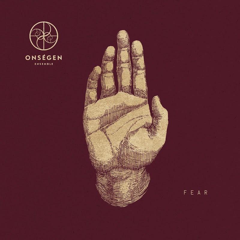Onségen Ensemble - Fear | Review