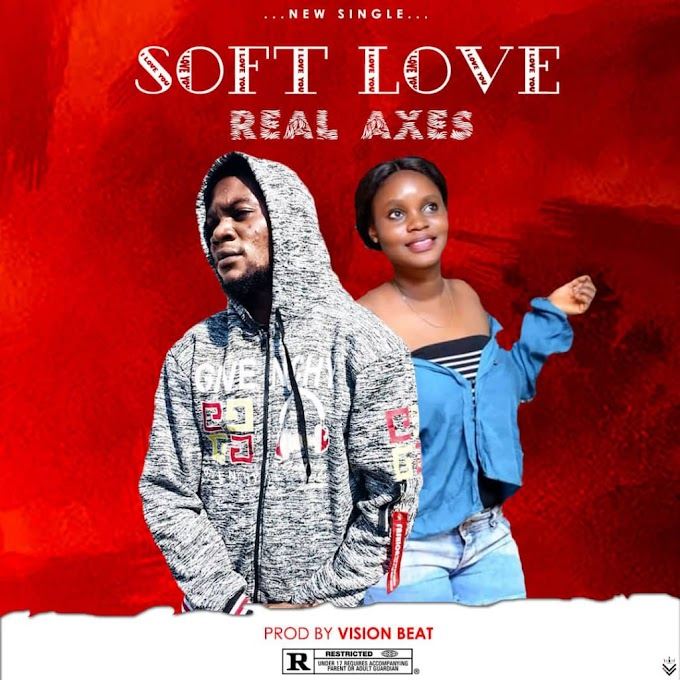 Real axes _ soft love