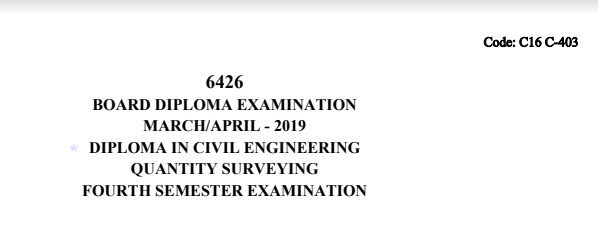 Diploma Quantity Surveying Previous Question Paper c16 Civil March/April 2019