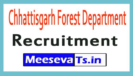 Chhattisgarh Forest Department Recruitment