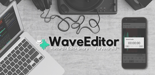 WaveEditor for Android™ Audio Recorder & Editor 1.82 | Unlocked