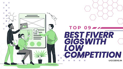 TOP 9 Best Fiverr Gigs with Low Competition in 2021