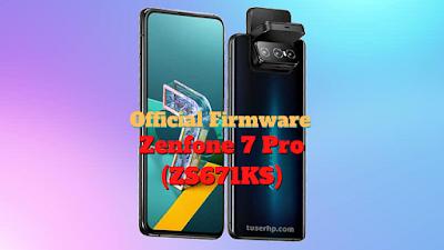 firmware asus zenfone 7 pro zs671ks