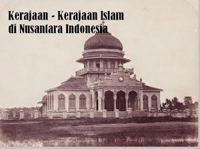 Kerajaan - Kerajaan Islam di Indonesia