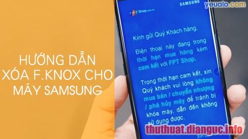 (Thảo luận) Thêm 1 giải pháp cho máy Samsung dính F.KNOX