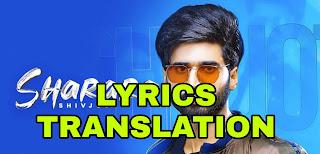 Sharara lyrics| Translation | in English/Hindi - Shivjot