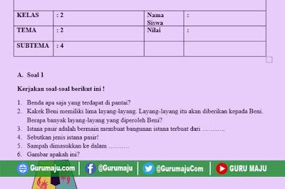 Soal UH / PH Kelas 2 Tema 2 Kurikulum 2013 Revisi Tahun 2019