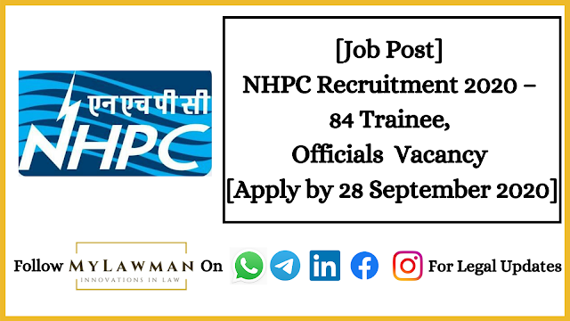 [Job Post] NHPC Recruitment 2020 – 84 Trainee, Officials  Vacancy [Apply by 28th September 2020]