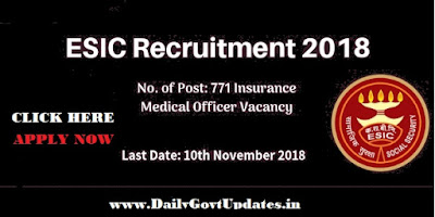 ESIC Delhi Recruitment 2018, For 771 Posts Insurance Medical Officer Apply Now