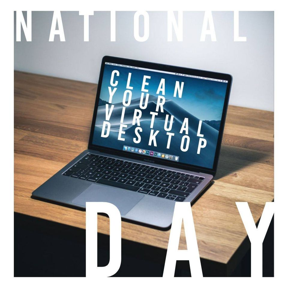National Clean Your Virtual Desktop Wishes Beautiful Image