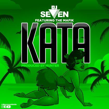 Audio | Dj Seven Ft The Mafik - Kata | Download