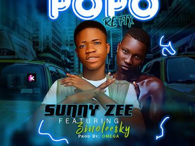 DOWNLOAD MP3: Sunny Zee ft. Zinoleesky – Popo (Refix)