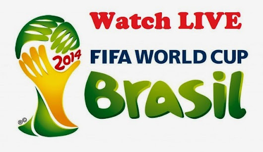 FIFA World Cup 2014 Brasil | Watch Online Match and Schedule LIVE Stream Video