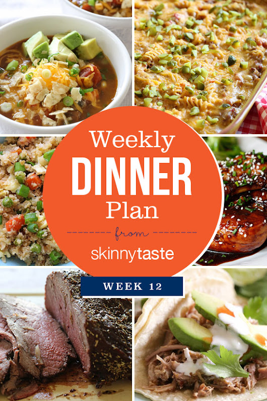 Skinnytaste Dinner Plan (Week 12)         |          Skinnytaste