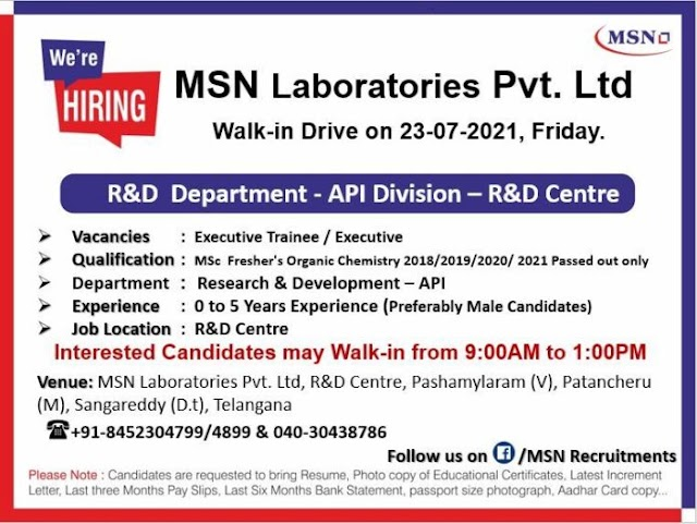 MSN Laboratories   Walk-in for Freshers and Expd on 23 Jul 2021