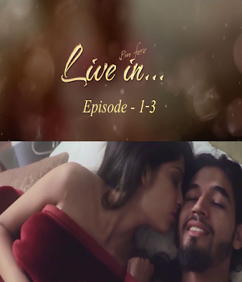 Live In Bin Fere (2019) Web Series S01 Complete [EP 1-3] 720p Web-DL 200MB