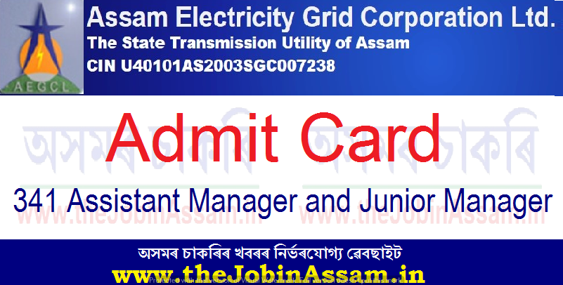 AEGCL Admit Card 2021: Download Admit for 341 Assistant Manager and Junior Manager Vacancy