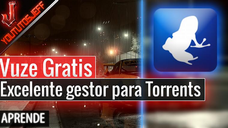 Descargar Vuze Gratis Español Sin Virus- Excelente gestor para Torrents