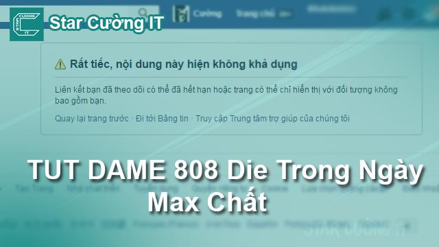 TUT DAME 808 Die Trong Ngày Max Trâu Chó