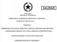PP 37 Tahun 2019 Tentang THR Non PNS Lembaga Non Struktural