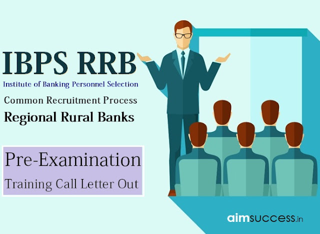 IBPS RRB 2019 Pre Exam Training Call Letter Out, Download Now!