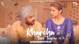Kharcha Tere Ton Lyrics - Aman Dhanoa & Jaswinder Jeetu
