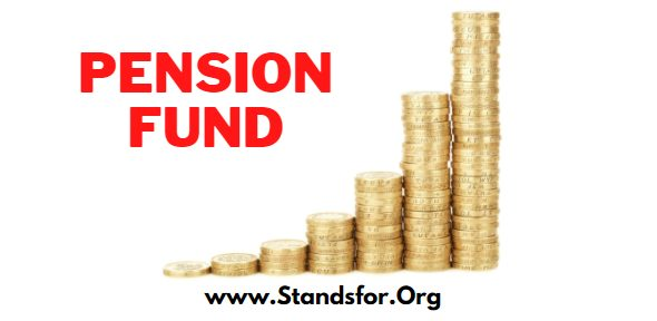 What is Pension fund?