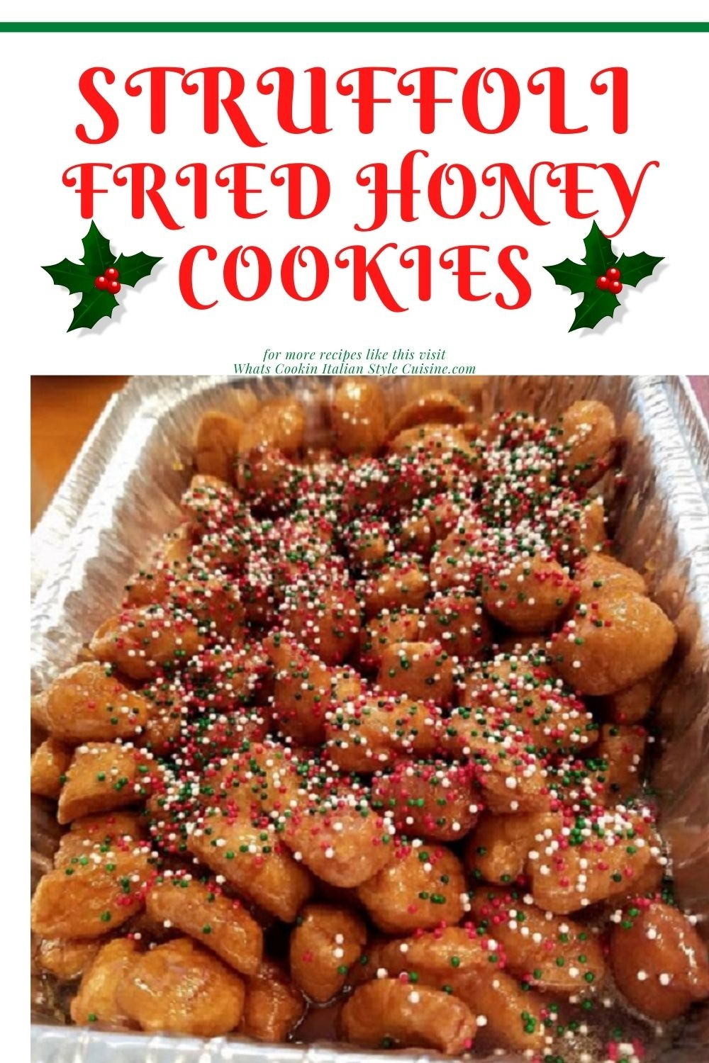 this is a fried Italian cookie called struffoli with honey pin for later